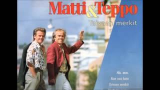 Matti ja Teppo - Se On Mahtavaa!