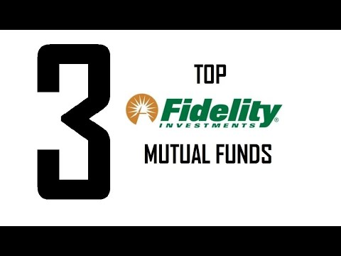Top 3 Fidelity Mutual Funds For Investing