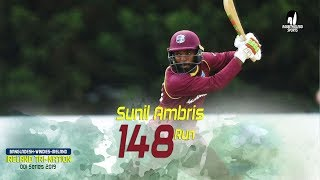 Sunil Ambris's 148 Runs Against Ireland || 4th Match || ODI Series || Tri-Series 2019