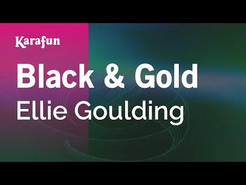 Karaoke Black & Gold - Ellie Goulding *