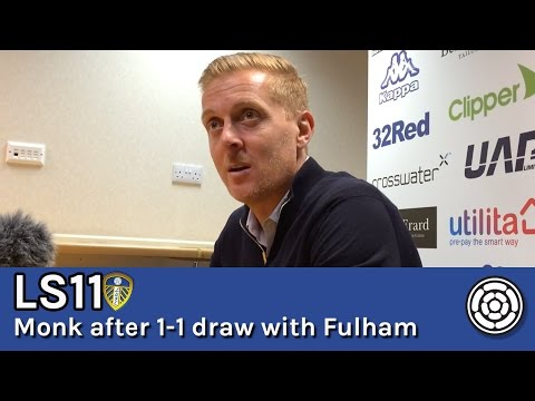 LS11 | Monk post 1-1 draw with Fulham