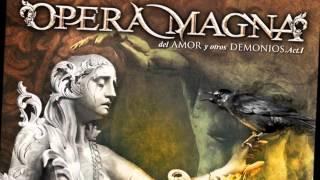Opera Magna-03-La Herida-Del amor y otros demonios Acto 1