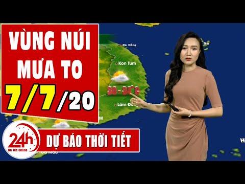 Dự báo thời tiết ngày 7  tháng 7 năm 2020 | Dự báo thời tiết ngày mai và 3 ngày tới mới nhất | TT24h