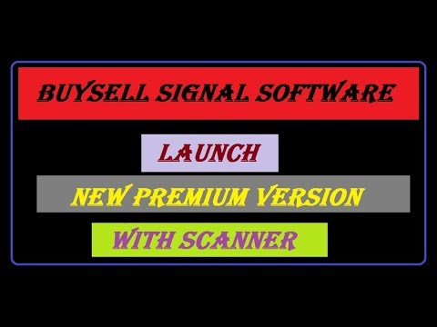 buysellsignal.co buy sell signal software launch  new premium version with scanner auto buy sell.