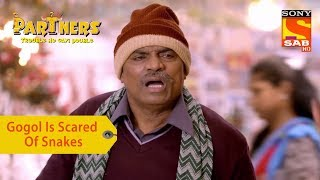 Your Favorite Character | Gogol Is Scared Of Snakes | Partners Trouble Ho Gayi Double