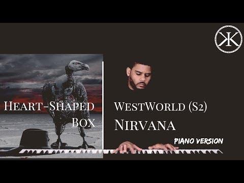 Heart-Shaped Box - Nirvana (Westworld...