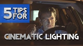 5 Tips for Cinematic Video Lighting