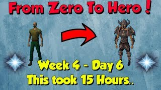 Zero to Hero -  This took me 15 Hours.. [Runescape] Week 4, Day 6 (Ep 27)