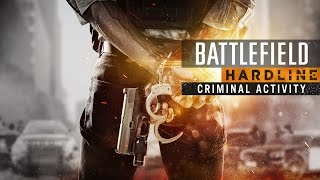 Battlefield Hardline: Criminal Activity | Trailer d'Annuncio
