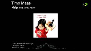 Timo Maas - Help me (feat. Kelis)
