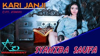 SYAHIBA SAUFA KARI JANJI lagu terbaru syahiba 2019