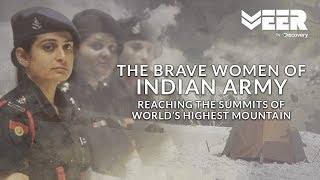 Brave Women in Indian Army - Scaling World's Highest Mountain | Mission Mt. Everest