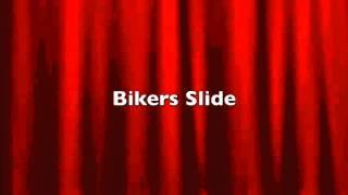 Bikers Slide