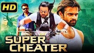 Super Cheater (2019) Telugu Hindi Dubbed Full Movie | Sai Dharam Tej, Larissa Bonesi, Mannara Chopra