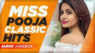 Miss Pooja Classic Hits Audio Jukebox Latest Punjabi Song 2019 Planet Recordz