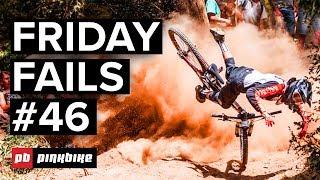 Friday Fails #46