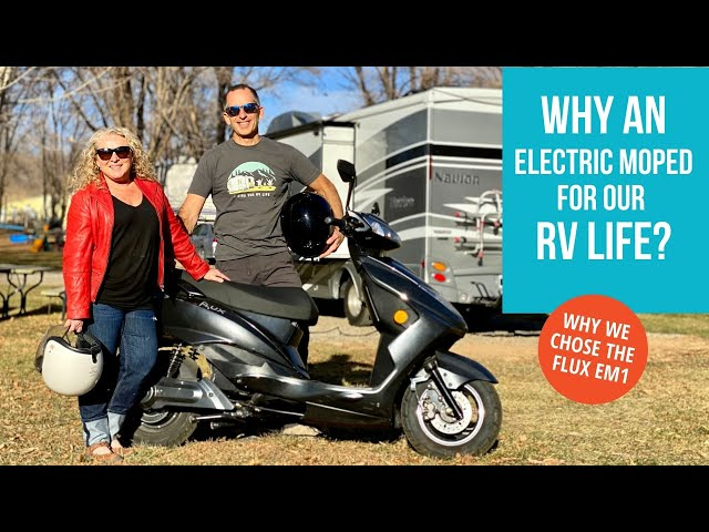 Why An Electric Moped For RV Life? Flux EM1 Electric Moped Review After 1 Year   RV Travel