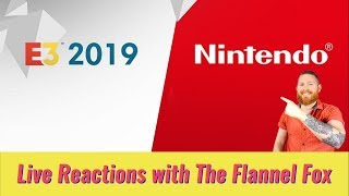 Nintendo Direct E3 2019 Live Reaction #E32019