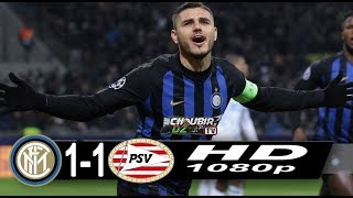 Inter Milan vs  PSV Eindhoven 1-1 Champions League 11/12/2018