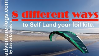 8 Different Ways t๐ Self Land your Foil Kite