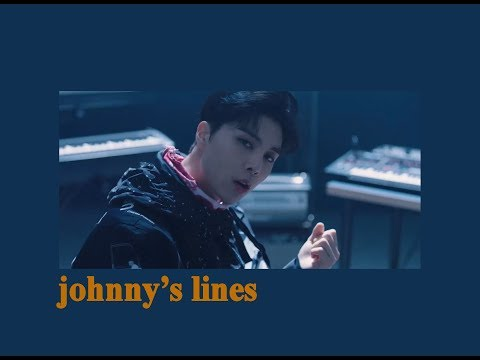 every nct mv but it's only johnny's lines (updated to superhuman)