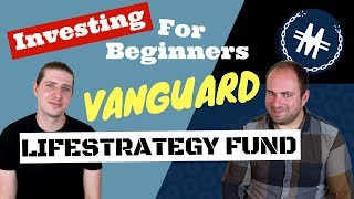 Investing for Beginners   Vanguard Lifestrategy Fund