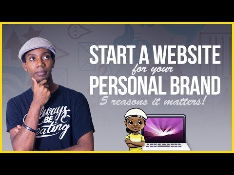 5 Reasons To Start a Website for Your Personal Brand