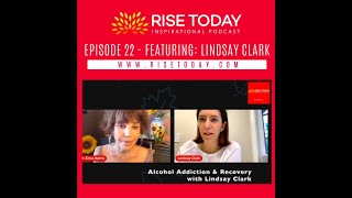 Addiction and Sobriety with Lindsay Clark