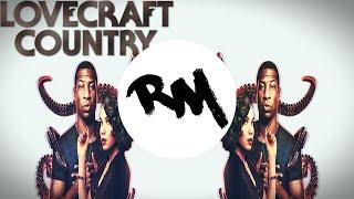 Lovecraft Country (Sinnerman Remix)