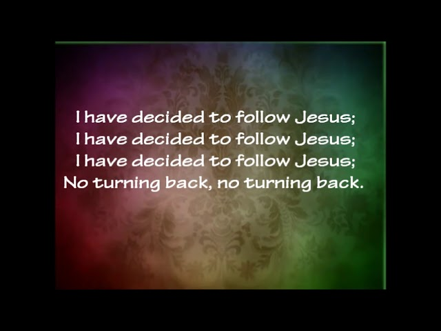 i have decided to follow jesus - 640×480