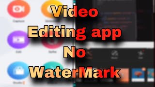Video Editing Without Watermark free