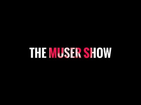 The Muser Show 😭