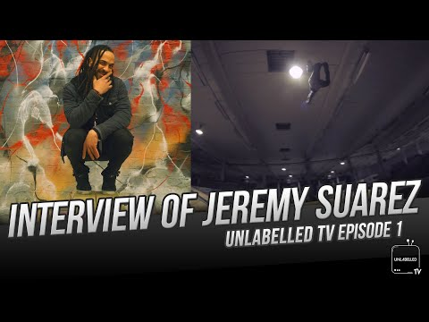 Unlabelled TV Episode 1 :  of Jeremy Suarez
