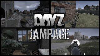 JAMPAGE! - DayZ Standalone
