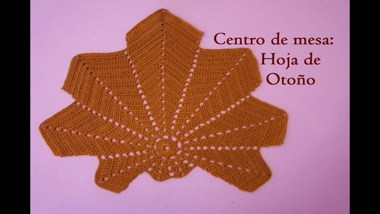 Centro de mesa hoja de oto o tutorial a crochet paso a for Centro de mesa a crochet