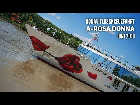Donau Flusskreuzfahrt mit AROSA Donna 2019