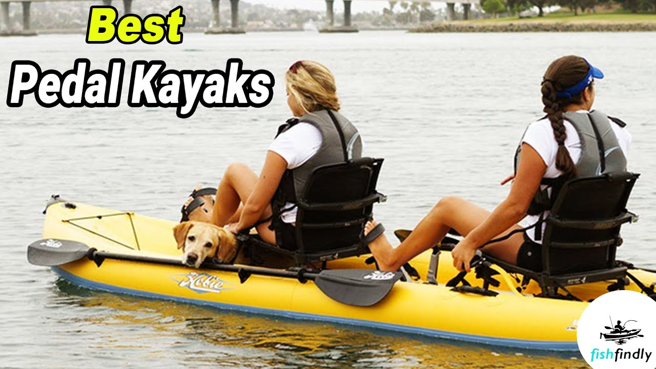 Best Pedal Kayaks In 2020 Available On The Market Youtube