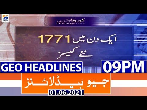 Geo Headlines 09 PM   1st June 2021