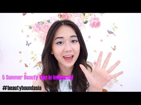 5 Easy Summer Beauty Tips For Indonesia Beautyboundasia