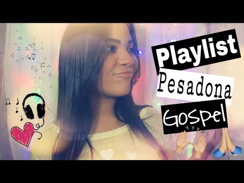 Playlist Pesadona Gospel | Thays Cristine