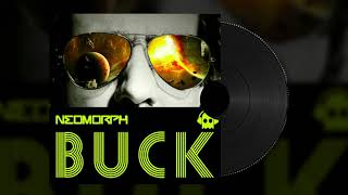 Neomorph - Buck (Original Mix) | Psy Trance