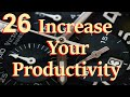 Inspiring Word - Lesson # 26 - Increase Your Productivity by Using Your Time Well