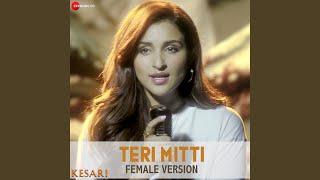 Download lagu Teri Mitti - Female Version