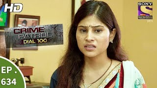Crime Patrol Dial 100 - क्राइम पेट्रोल - Ep 634 - 19th October, 2017