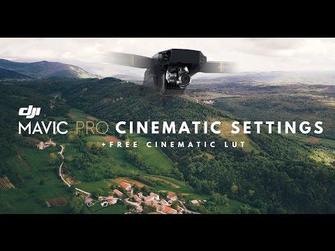 DJI MAVIC PRO CINEMATIC SETTINGS | ND FILTERS | FREE LUT