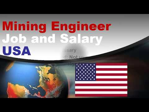Mining Engineer Salary In The United States - Jobs And Wages In The United States