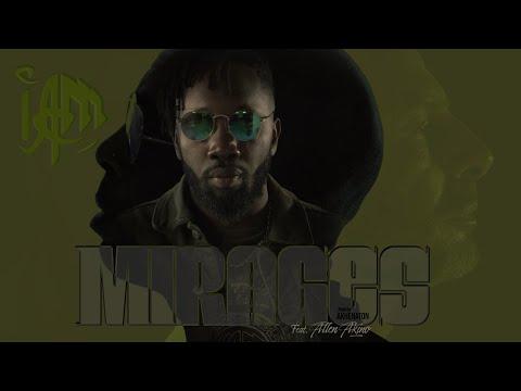 Youtube: IAM – Mirages Feat Allen Akino – Prod By Akhenaton (Official Video)