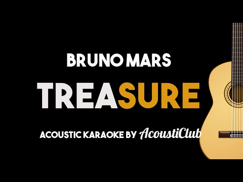 Bruno Mars - Treasure (Acoustic Guitar Karaoke)