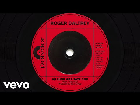 Roger Daltrey - As Long As I Have You (Visualiser)