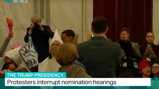 The Trump Presidency: Protesters interrupt nomination hearings